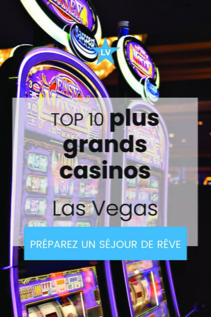 top10 plus grand casino las vegas 1