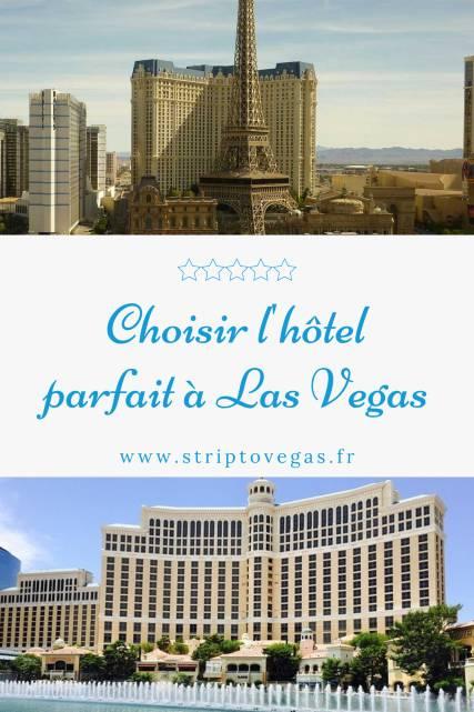 choisir hotel las vegas