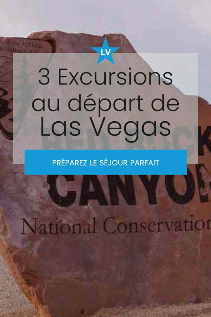 3 excursions depart las vegas