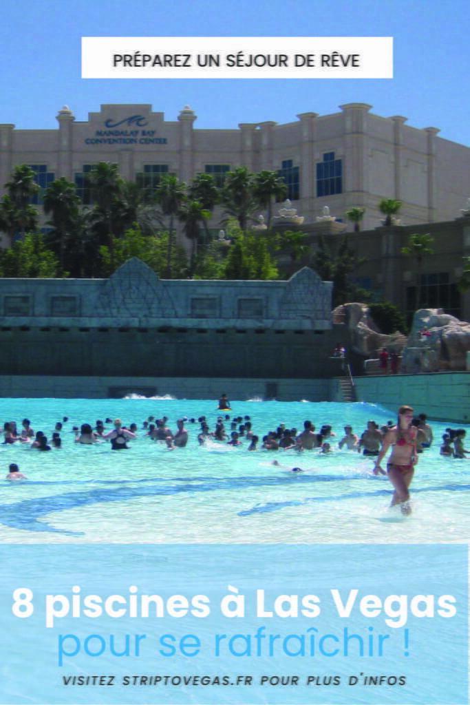 8 piscines las vegas