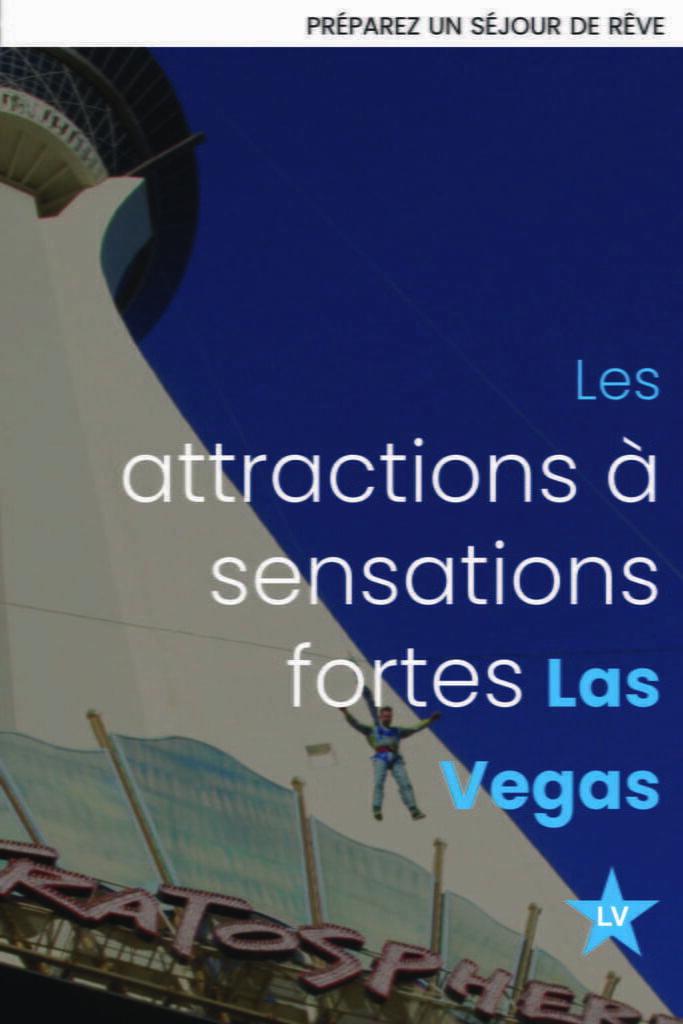 attractions sensations fortes las vegas