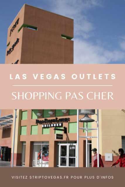 Las Vegas Outlets Shopping pas cher