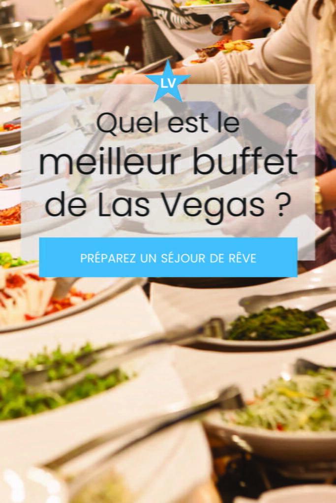 quel est meilleur buffet las vegas