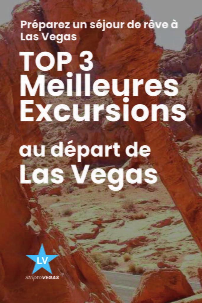 top3 meilleure excursion las vegas
