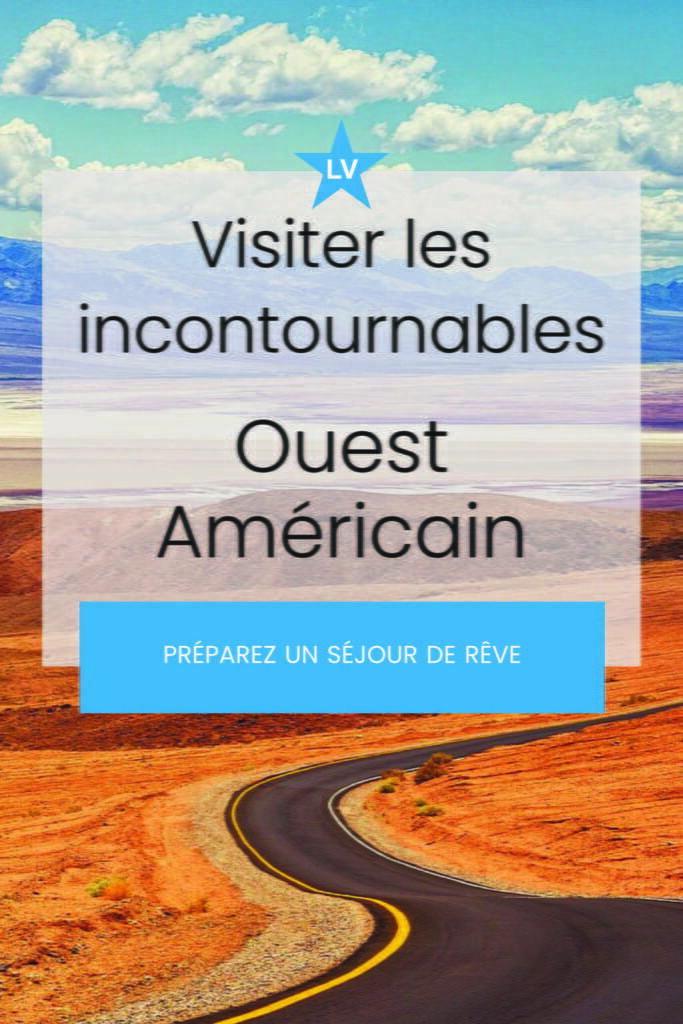 visiter incontournables ouest americain las vegas